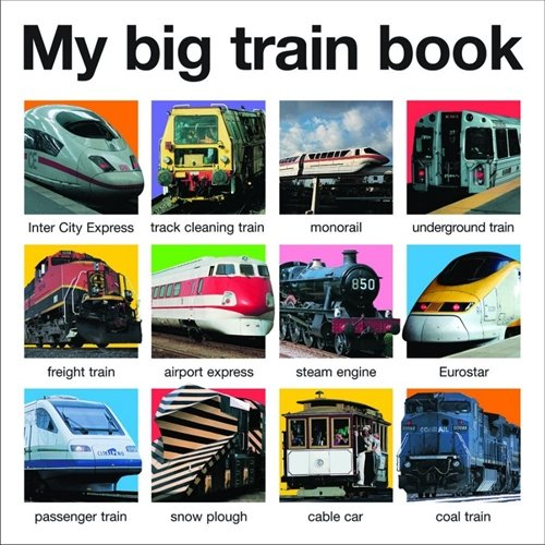 9781783412037: My Big Train Book (My Big Board Books)