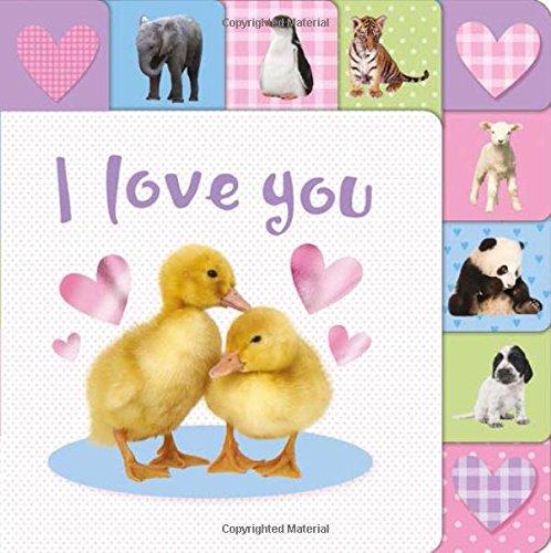 9781783412433: I Love You (Lift-the-Tab Books)