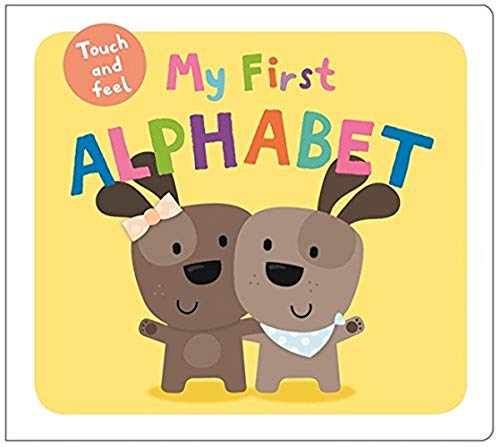 9781783412884: My First Alphabet (My First Touch-and-feel)