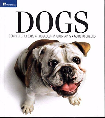 Cornerstones Dogs (Behavior, Breeds, Health, & Grooming)
