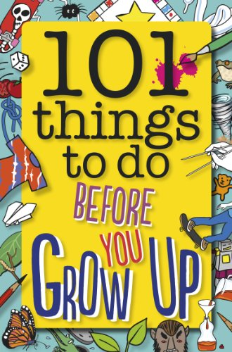 9781783420773: 101 Things to Do Before You Grow Up