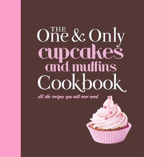 The One and Only Cupcakes: Fay Evans; James Tavendale; Jenny Linford