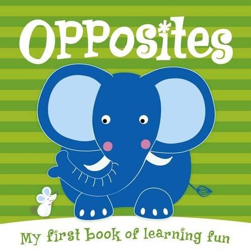 9781783432790: Opposites (Flap & Pops)