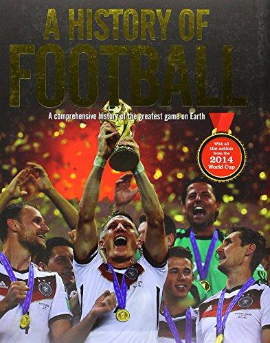 9781783435593: The History of Football