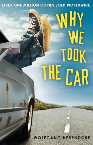 9781783440313: Why We Took the Car
