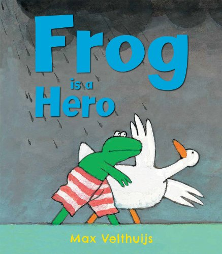 Frog is a Hero: Velthuijs, Max