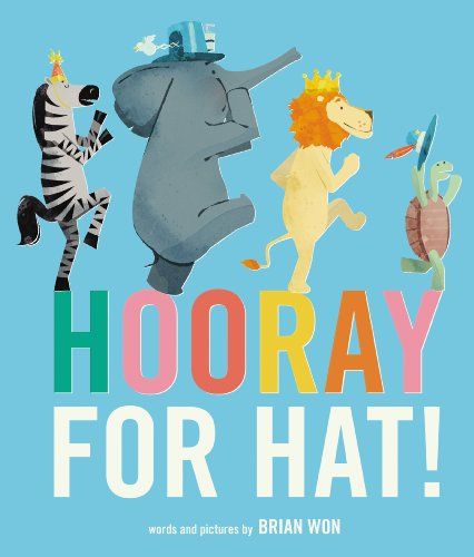 9781783441761: Hooray for Hat!