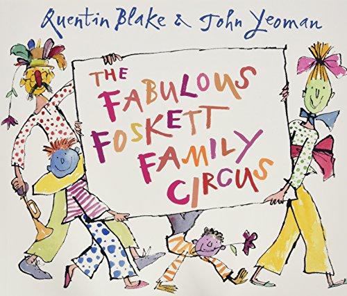 9781783442515: THE FABULOUS FOSKET FAMILY CIRCUS, QUENTIN BLAKE AND JOHN YEOMAN