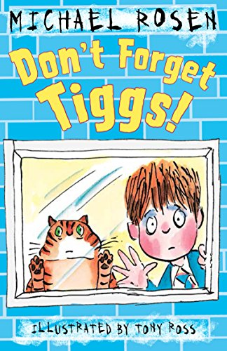 Don't Forget Tiggs!: Rosen, Michael