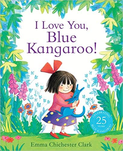 9781783442874: I Love You, Blue Kangaroo!