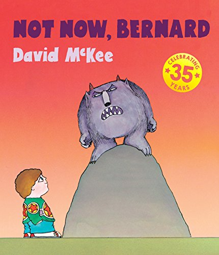 9781783442980: Not Now, Bernard: Collector's Edition Hardback