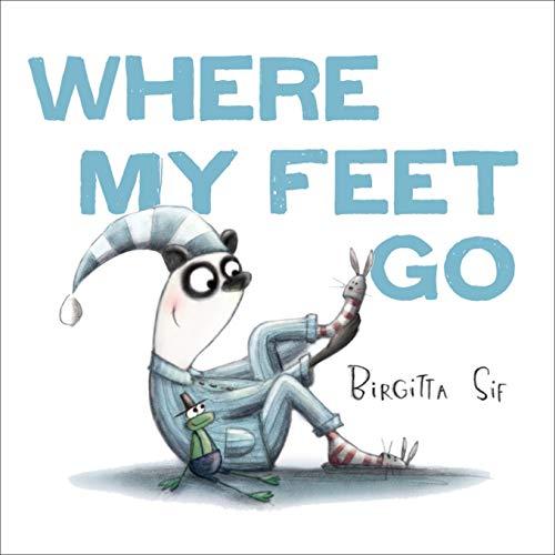 9781783443635: Where My Feet Go