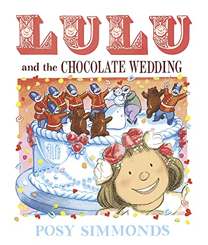 Lulu and the Chocolate Wedding: Posy Simmonds