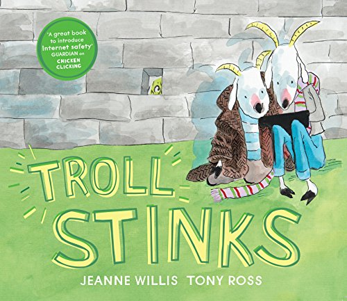 9781783444434: Troll Stinks! (Online Safety Picture Books)