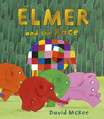 Elmer and the Race (Paperback): David McKee