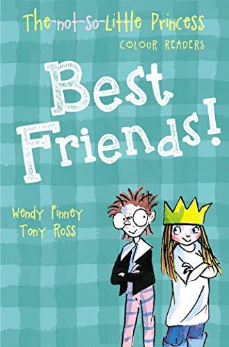 9781783445110: Best Friends! (The Not So Little Princess)