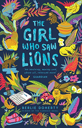 9781783446469: The Girl Who Saw Lions