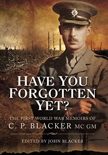 Have You Forgotten Yet: Blacker, John