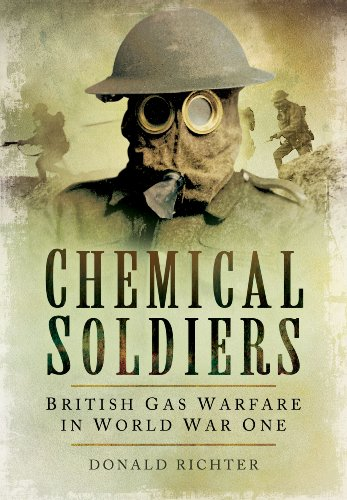 9781783461738: Chemical Soldiers: British Gas Warfare in World War I