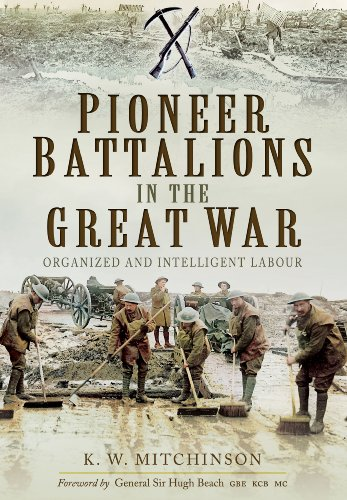 Pioneer Battalions in the Great War: Mitchinson, K. W.