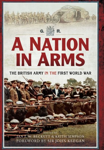9781783461837: A Nation in Arms: A Social Study of the British Army in the First World War