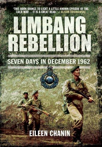 9781783461912: Limbang Rebellion: Seven Days in December 1962