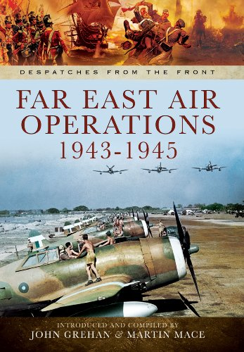 Far East Air Operations 1943-1945 (Hardback): John Grehan, Martin