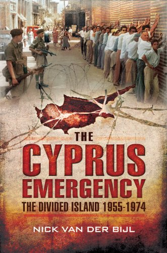 9781783462162: The Cyprus Emergency: The Divided Island 1955 - 1974