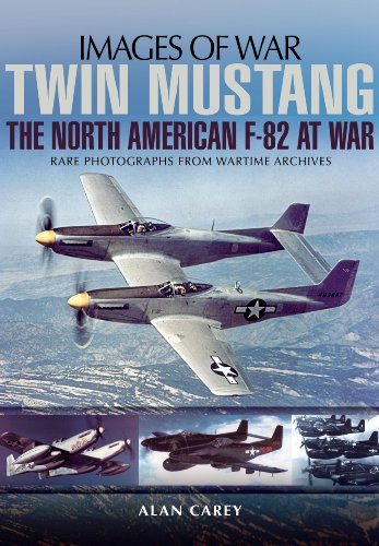 Twin Mustang: The North American F-82 at War (Images of War): Carey, Alan C.