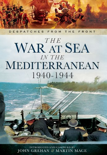 The War at Sea in the Mediterranean: Grehan, John &