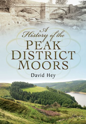 9781783462810: A History of the Peak District Moors