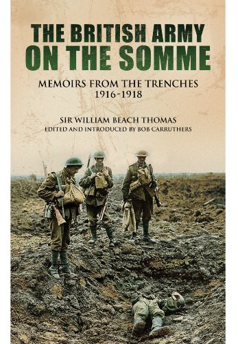 With the British Army on the Somme: Memoirs from the Trenches (Eyewitnesses from the Great War): ...
