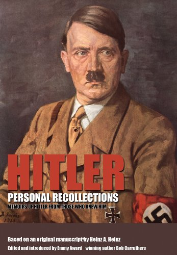 9781783463213: Hitler - Personal Recollections: Memoirs of Hitler From Those Who Knew Him