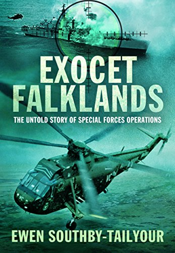 Exocet Falklands: The Untold Story of Special Forces Operations: Southby-Tailyour, Ewen