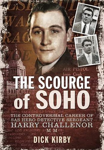 9781783464012: Scourge of Soho