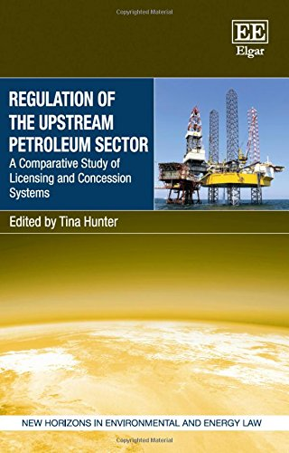 Regulation of the Upstream Petroleum Sector: A Comparative Study of Licensing and Concession ...