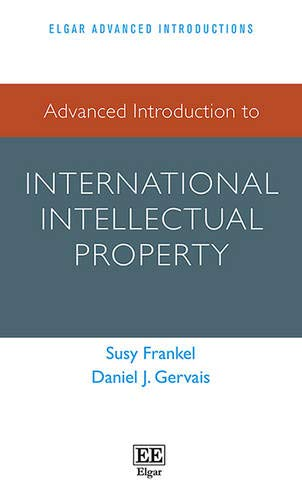 9781783470495: Advanced Introduction to International Intellectual Property (Elgar Advanced Introductions Series)