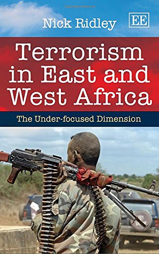 Terrorism in East and West Africa: The Under-Focused Axis: Ridley, N.