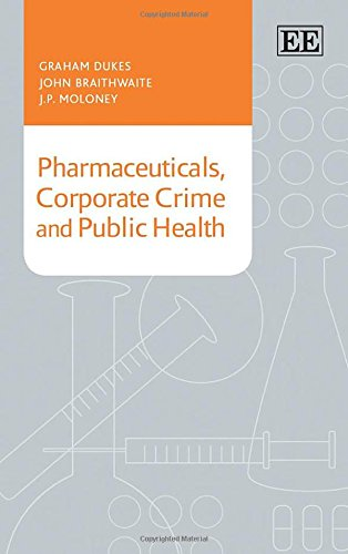 9781783471096: Pharmaceuticals, Corporate Crime and Public Health