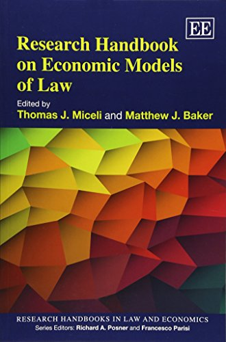 Research Handbook on Economic Models of Law (Research Handbooks in Law and Economics Series): M. J....
