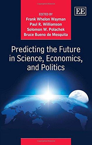 9781783471867: Predicting the Future in Science, Economics and Politics