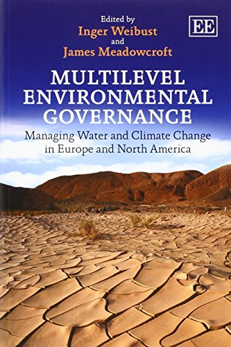 9781783472840: Multilevel Environmental Governance: Managing Water and Climate Change in Europe and North America