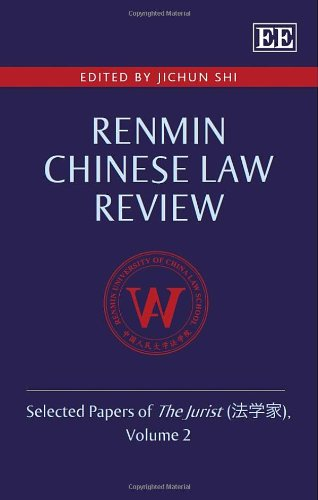 9781783473786: Renmin Chinese Law Review: Selected Papers of the Jurist, Volume 2