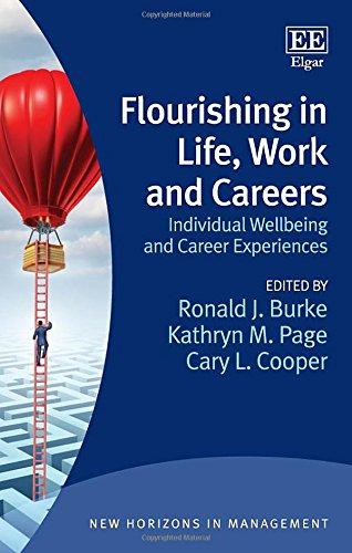 Flourishing In Life, Work And Careers: Individual: RONALD J. BURKE
