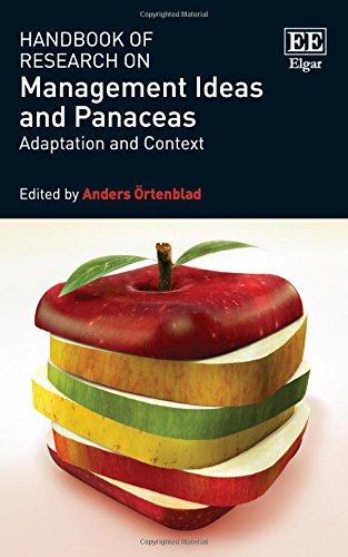9781783475599: Handbook of Research on Management Ideas and Panaceas: Adaptation and Context (Research Handbooks in Business and Management series)