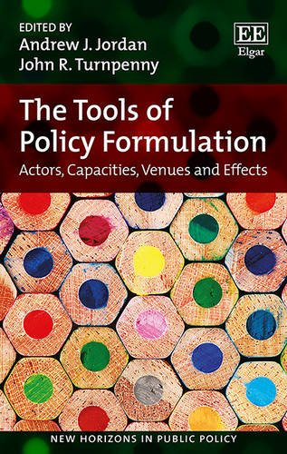 9781783477050: The Tools of Policy Formulation: Actors, Capacities, Venues and Effects (New Horizons in Public Policy Series)