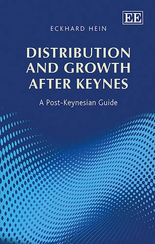9781783477302: Distribution and Growth After Keynes: A Post-Keynesian Guide