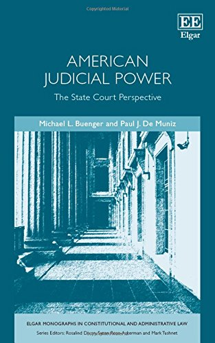 9781783477890: American Judicial Power: The State Court Perspective (Elgar Monographs in Constitutional and Administrative Law series)