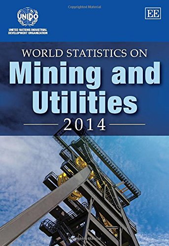 9781783477951: World Statistics on Mining and Utilities 2014