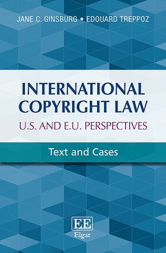 9781783477975: International Copyright Law U.S. and E.U. Perspectives: Text and Cases